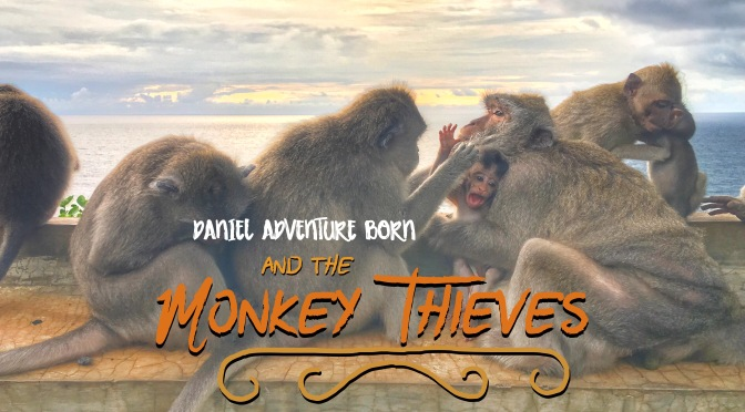 Daniel Adventure Born and the Monkey Thieves
