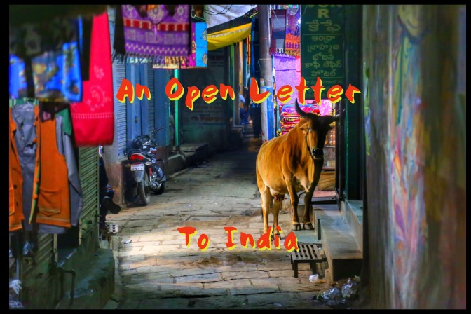 An Open Letter to India: You're Cool, But Stop Staring At Me!
