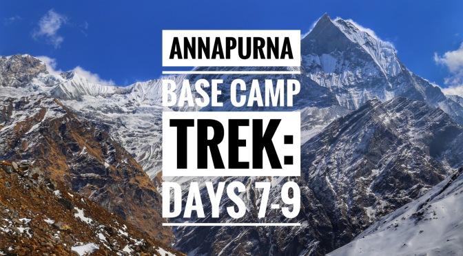 Annapurna Base Camp Trek Part III:Our Biggest Blunder
