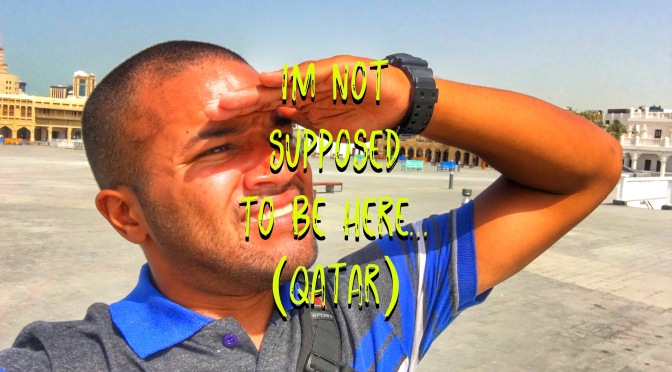 I'm Not Supposed to Be Here! (Qatar)